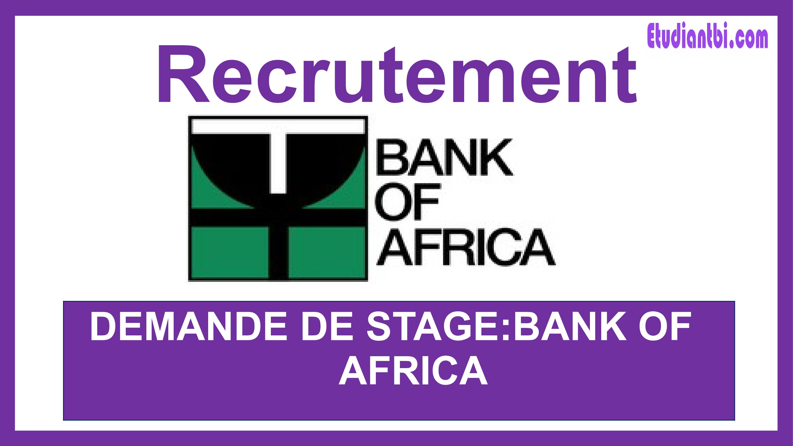 Stage & emploi : Candidature Spontanée à Bank of Africa (BOA)